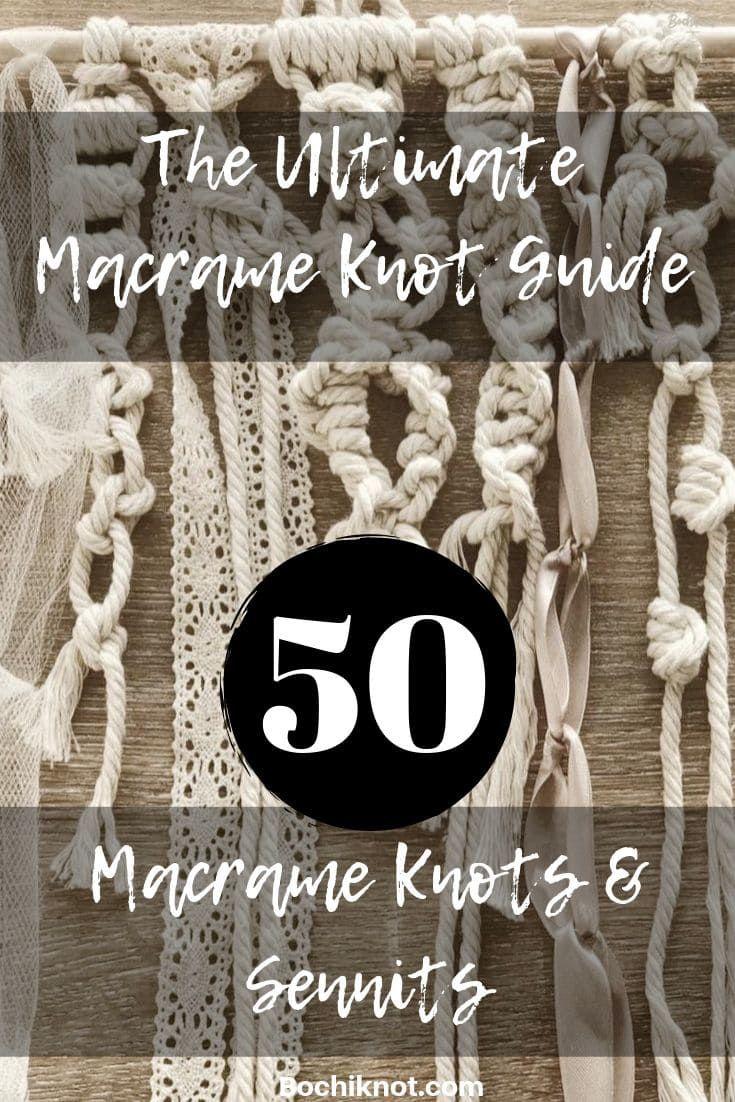 The Ultimate Macrame Knot & Sennits Guide. - Bochiknot Macrame