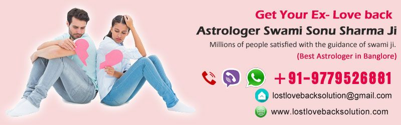World Famous Astrologer to get your ;love back