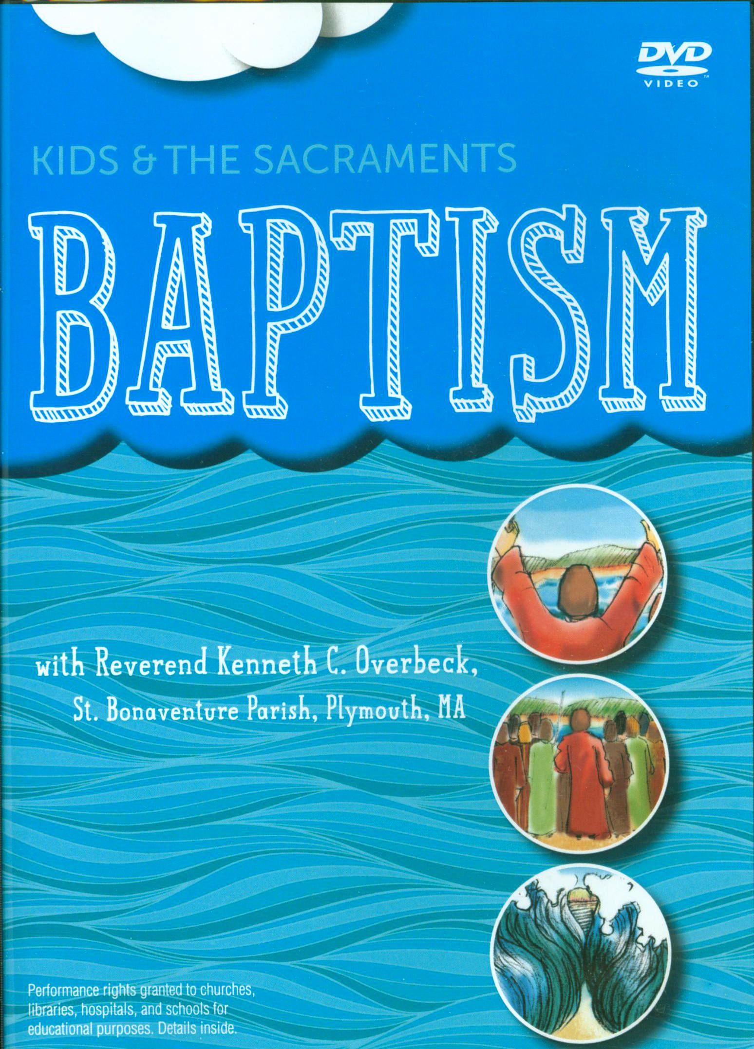 Kids Amp The Sacraments Baptism Dvd