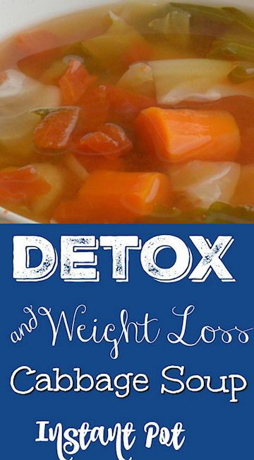Instant Pot Detox And Weightloss Cabbage Soup Recipe Weight Loss