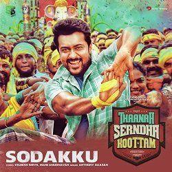 Thaana Serndha Koottam Sodakku Song StarmusiQ Mp3 Song Free Download