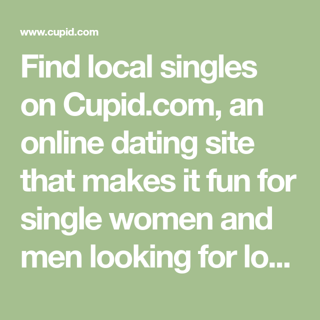about cupid dating site
