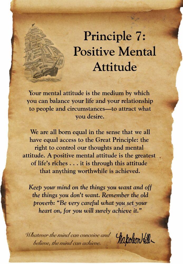 Think And Grow Rich Napolean Hill Principle 7 Positive Mental Attitude Success Principles Think And Grow Rich Napoleon Hill Quotes