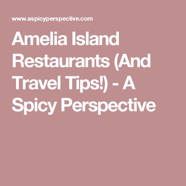 Amelia Island Restaurants (And Travel Tips!)