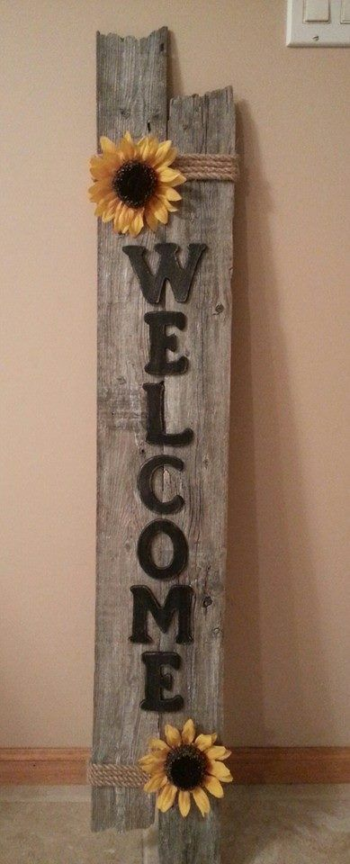 Weathered Welcome Sign I Made From Repurposed Fencing
