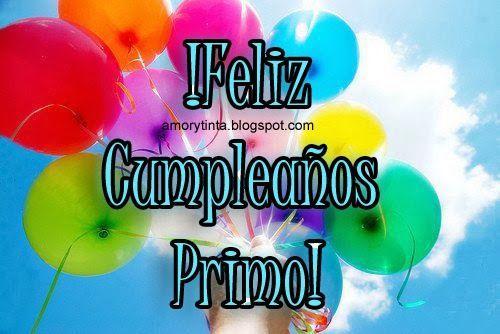 Feliz Cumpleanos Primo Happy Birthday Quotes Funny Happy Birthday Quotes Birthday Quotes Funny