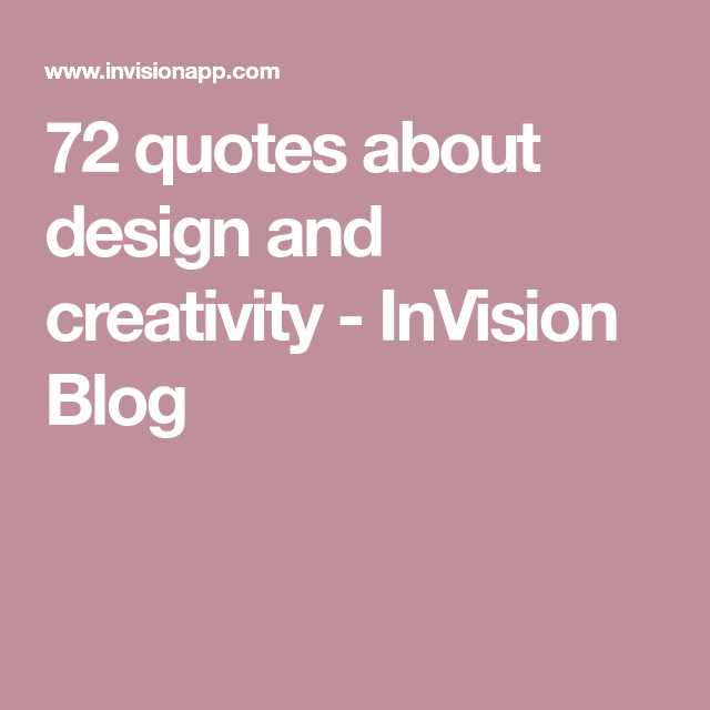 quotes about design and creativity design quotes creativity