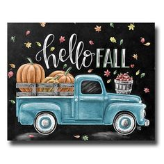 Fall Sign, Chalkboard Art, Chalk Art, Fall Decor, Hello Fall, Vintage Truck, Fall Leaves, Pumpkin Art, Apples, Fall Quote #hellofall
