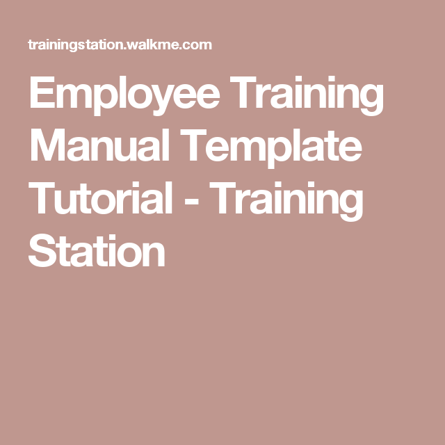 Employee Training Manual Template Tutorial  Training Station