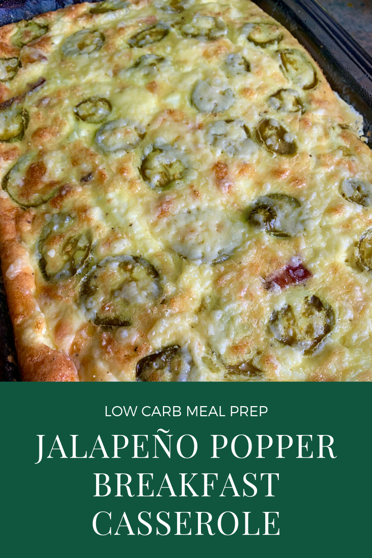 Jalapeño Popper Breakfast Casserole | Low Carb Keto Meal Prep