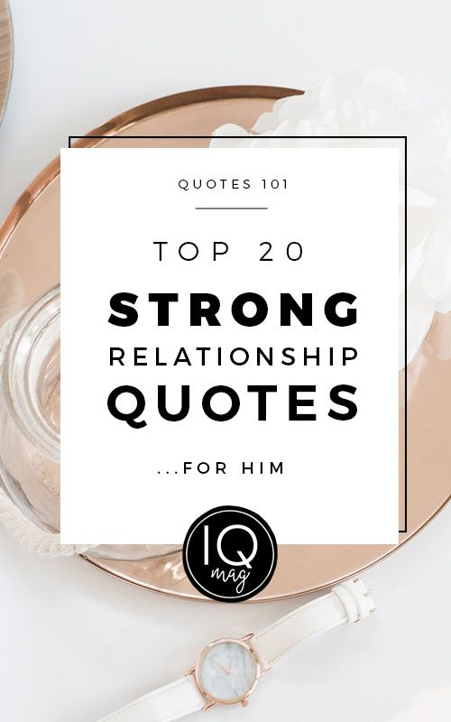 Strong Relationship Quotes Top 20 Strong Relationship Quotes For Him  Pinterest .