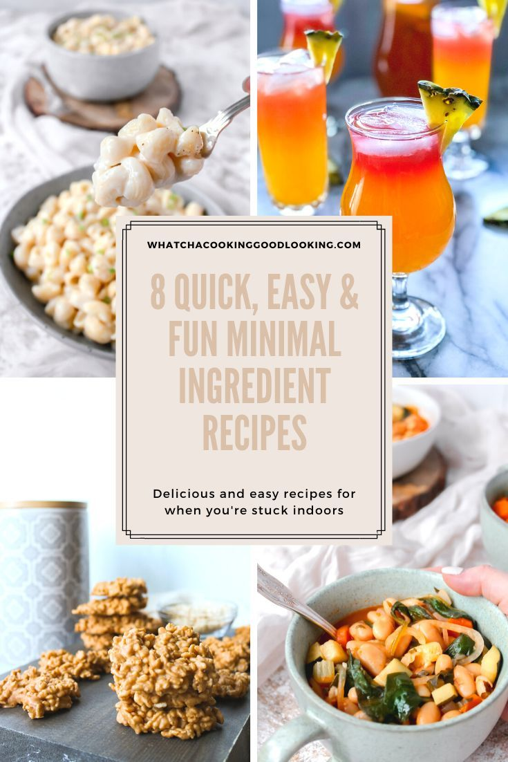 These 8 Quick, Easy, and Fun Minimal Ingredient Recipes help to get dinners on the table quickly using ingredients you probably already have in your pantry!  #whatchacookinggoodlooking #coronavirusisolation #coronavirusquarantine #easyrecipes #easydinners