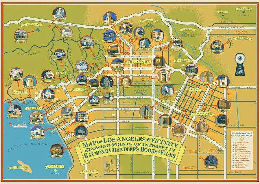 Map Of Los Angeles Featuring Raymond Chandler S Book And Movie Locations Raymond Chandler Los Angeles Travel Guide Chandler