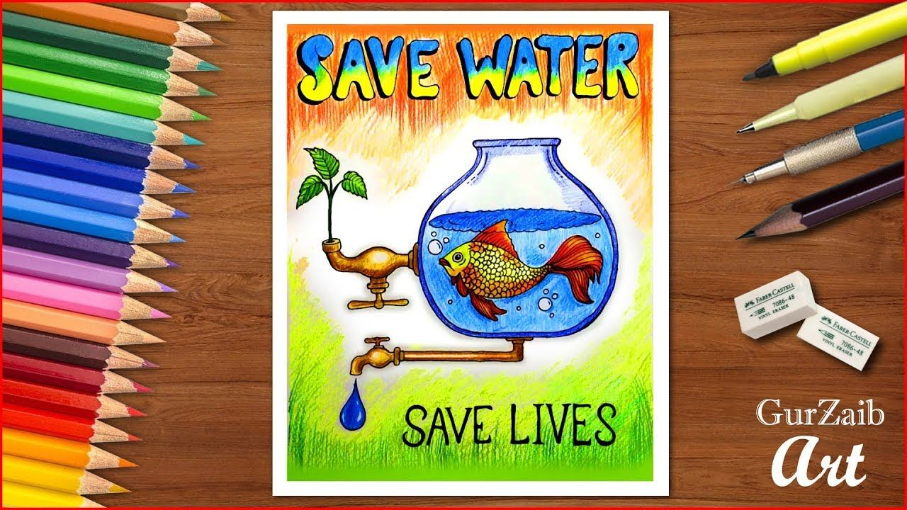 How To Draw Save Water Poster Chart For School Students Very Easy Step Save Water Poster Drawing Save Water Poster Water Poster