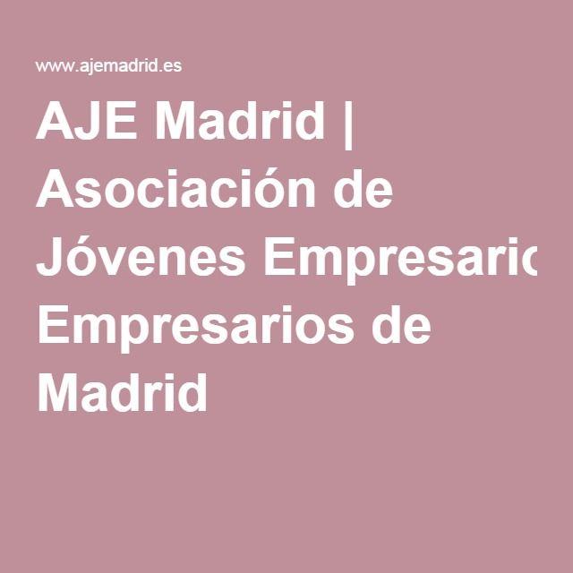 AJE Madrid | Asociación de Jóvenes Empresarios de Madrid