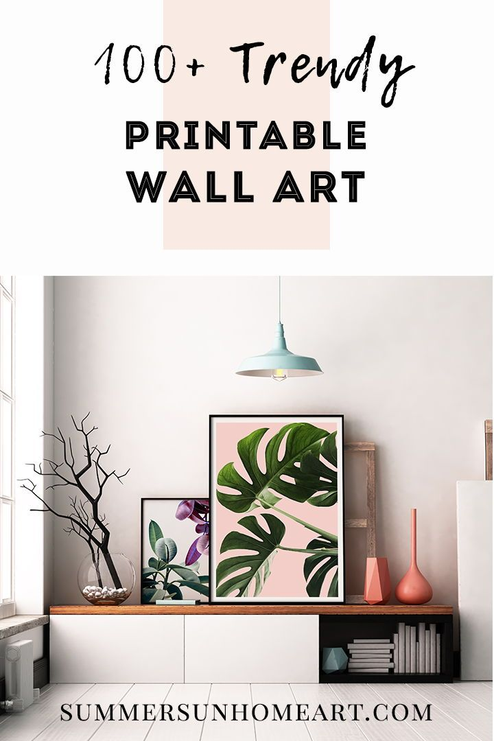 Download 100 Trendy And Affordable Wall Art Designed By Summer Sun Home Art Don T Want To Commit Expensive Wall Art Printable Wall Art Wall Printables