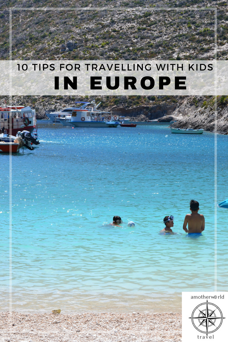 10 Tips for Travelling with Kids in Europe - amotherworld.com
