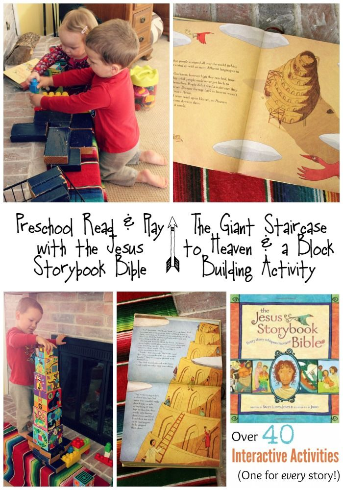 Preschool Read Play Reading The Giant Staircase To Heaven The Tower Of Babel From The Jesus Storybook Bible Building With Blocks Bare Feet On The Dashb Bible