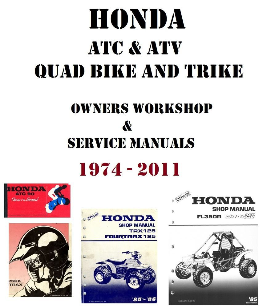 HONDA MOTORCYCLE ATC & ATV QUAD TRIKE OWNERS AND REPAIR SERVICE MANUAL
