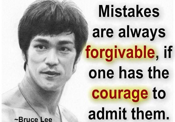 - Bruce Lee Inspirational Quotes mistakes are always forgivable