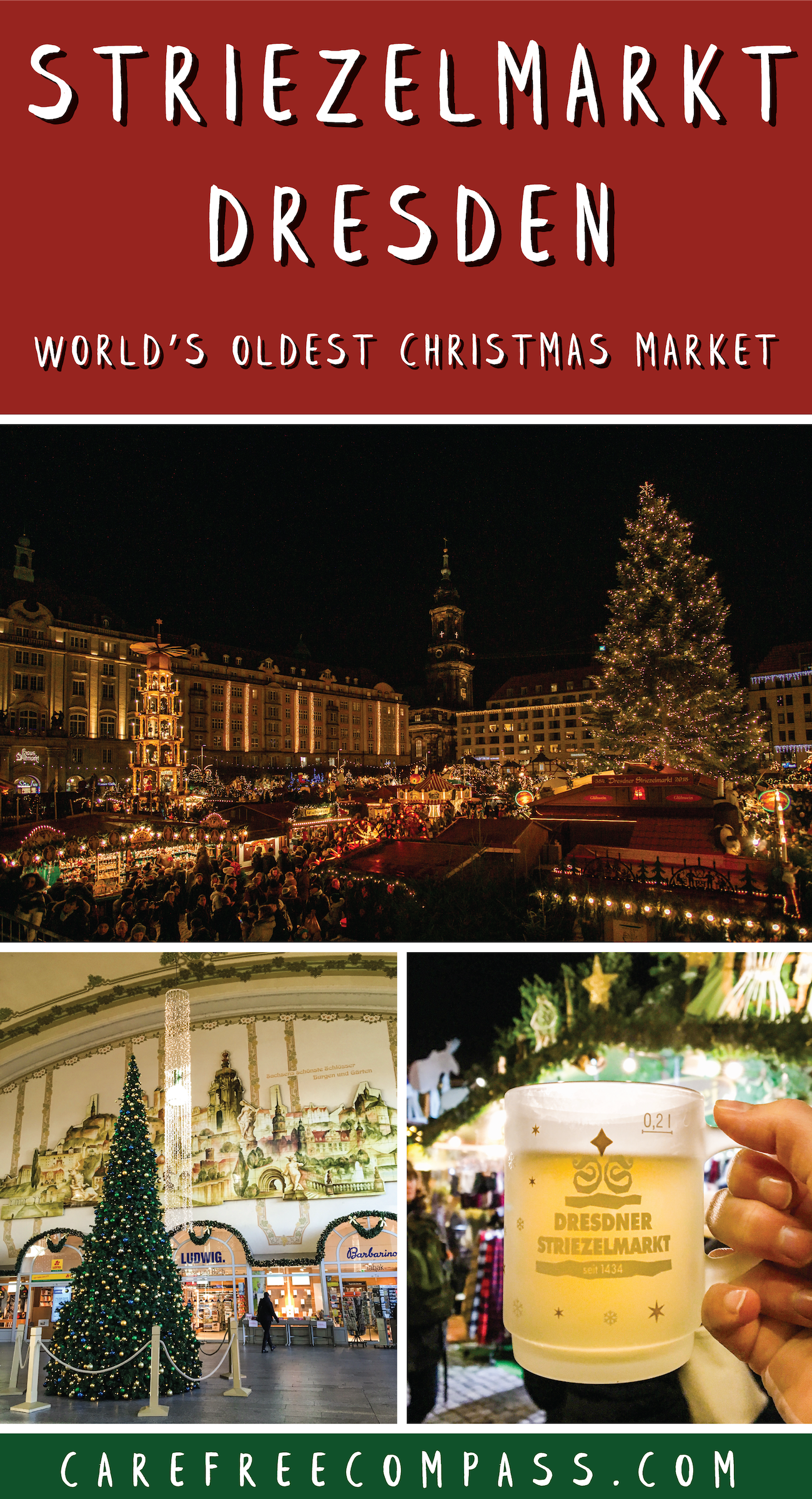 The Striezelmarkt Dresden Exploring Germany S Oldest Christmas Market Carefree Compass Christmas Travel Destinations Christmas Travel Christmas In Europe