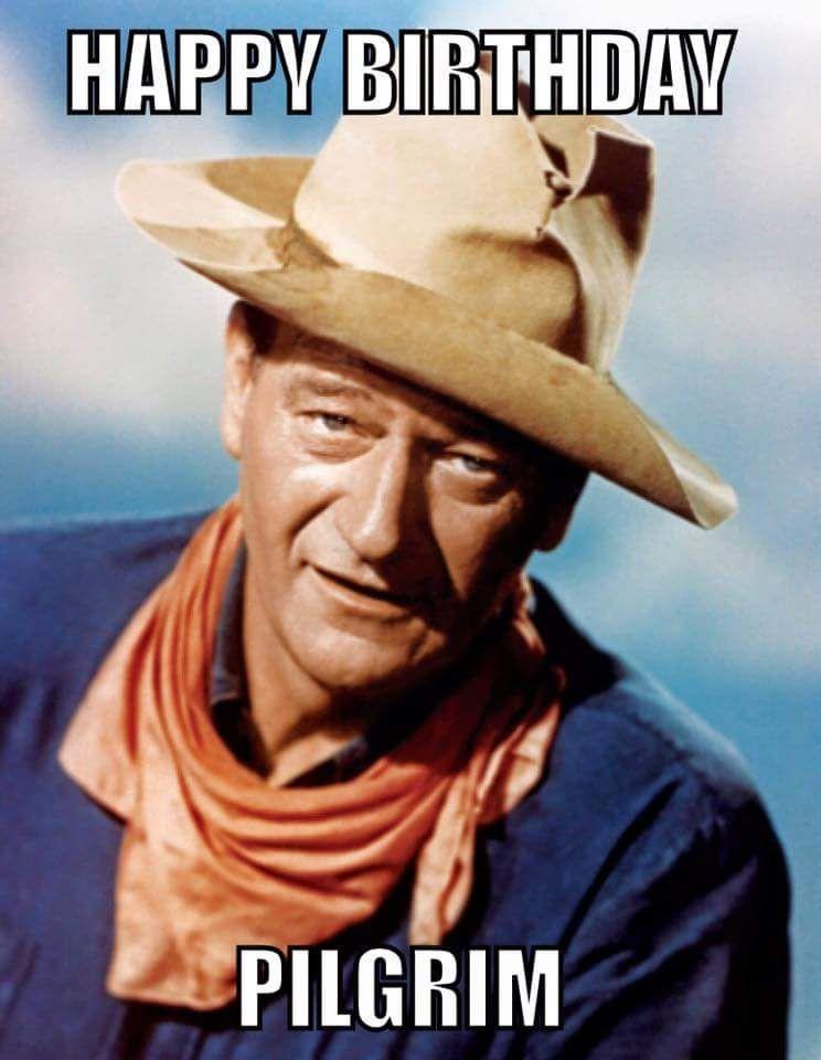 Wayne Wish Birthday John Wayne Actors Duke
