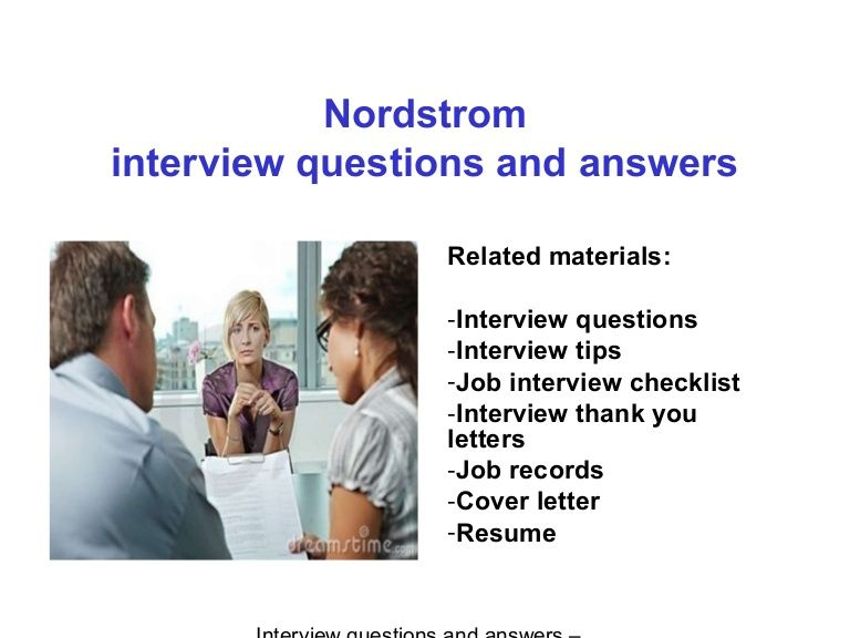 nordstrom interview questions and answers related materials interview questions interview tips job