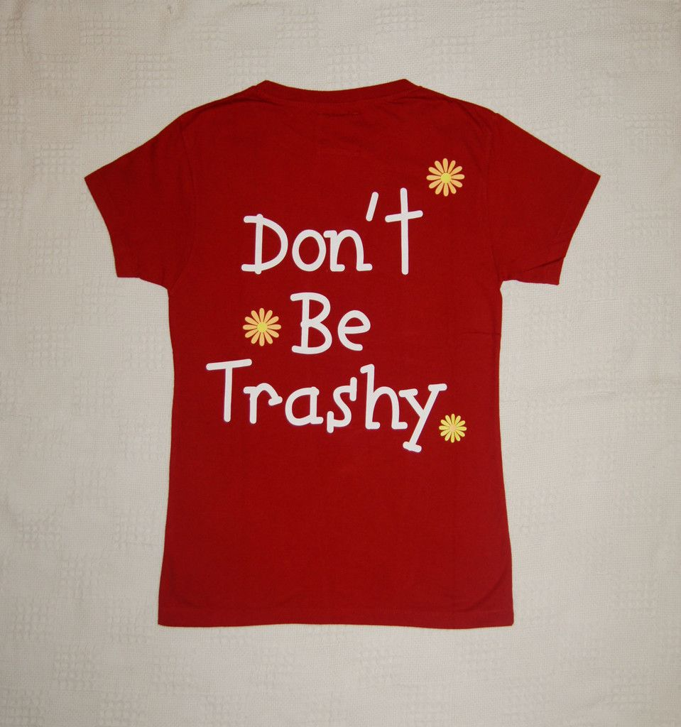 Don't Be Trashy Organic Cotton Red T-Shirt