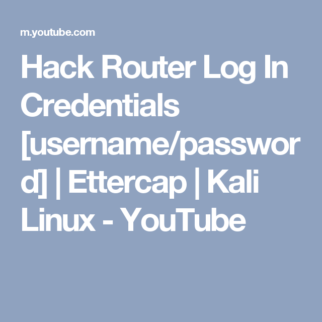 hack router username and password kali linux