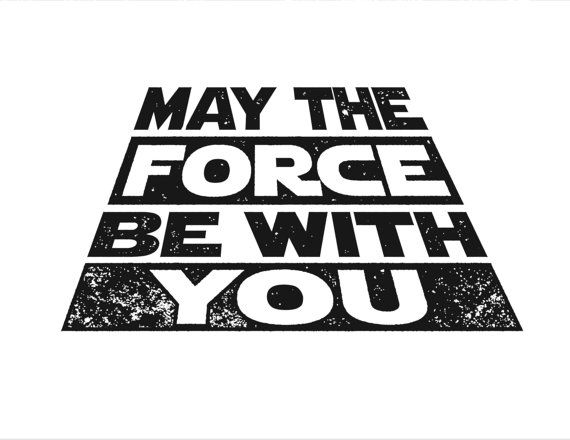 Star Wars May The Force Be With You Printable By Minipress Thats