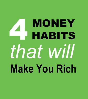 Create and maintain these 4 good money habits, and you'll be on the path to wealth. - https://www.nationaldebtrelief.com/ #moneyhabits