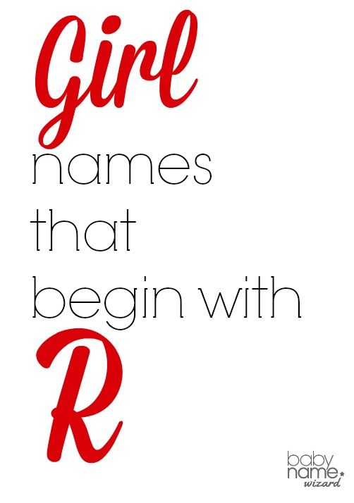 Girl Names Starting With R That Includes Meanings Origins