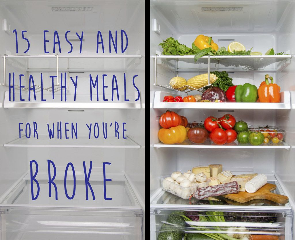 15 easy and healthy meals for when youre completely broke meals 15 easy and healthy meals for when youre completely broke forumfinder Image collections
