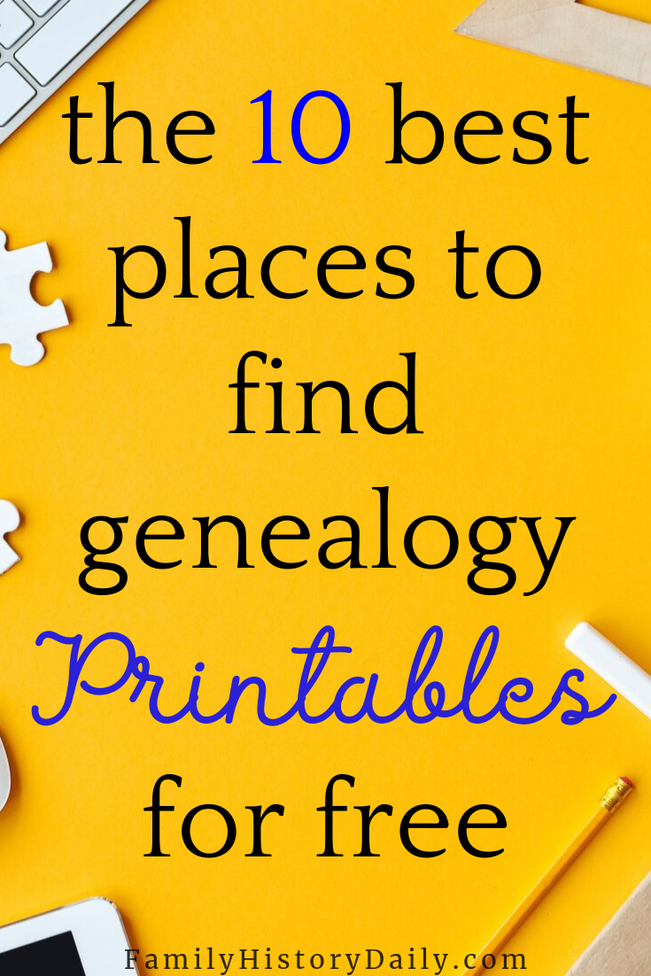 10 Places to Find the Free Genealogy Printables You Need #genealogy