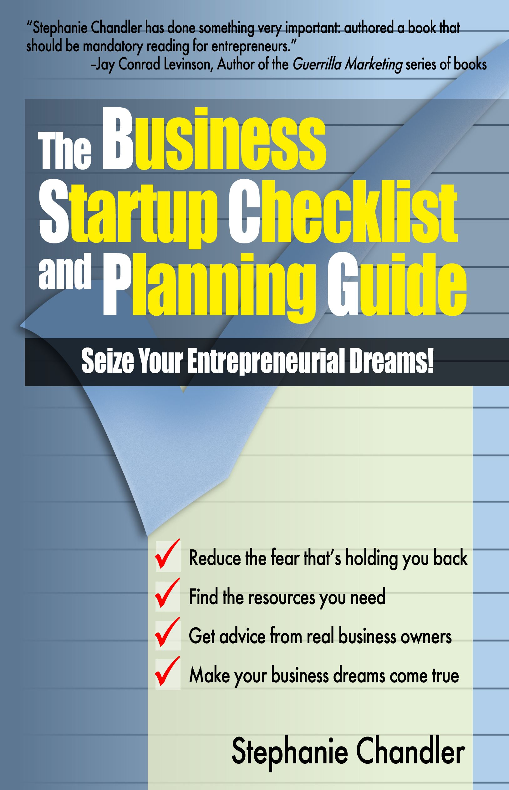 The Business Startup Checklist And Planning Guide Seize Your
