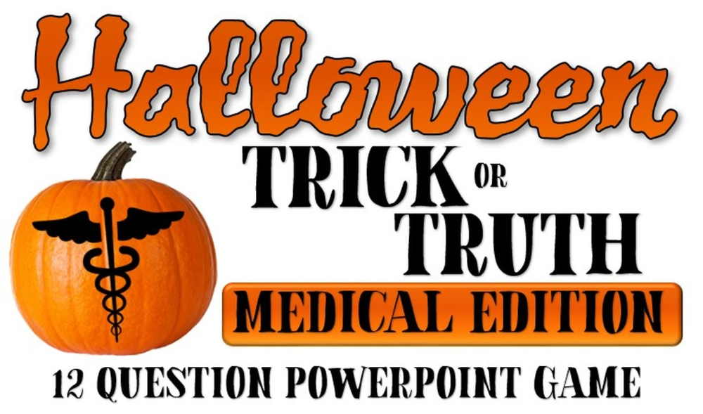 Halloween Trick Or Truth Medical Edition Game Health Science Halloween Hacks Truth