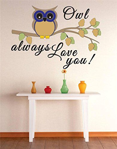 Vinyl Wall Decal Sticker : Owl Always Love You Image Quote Bedroom Bathroom Living Room Picture Art Peel & Stick Mural Size: 16 Inches X 24 Inches - 22 Colors Available Design with Vinyl http://www.amazon.com/dp/B00S707R1U/ref=cm_sw_r_pi_dp_emefvb0PJYQW2