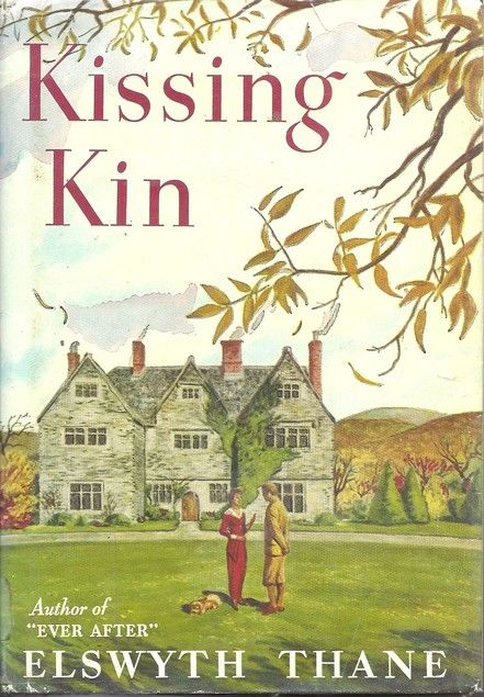 Covers Kissing Kin By Elswyth Thane Books To Read Book Worth Reading Favorite Books