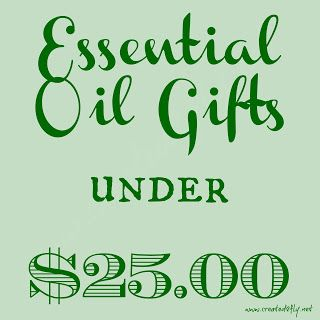 created2fly.net: Essential Oil Gifts (to purchase) under $25