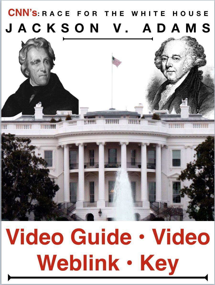 "Race to the Whitehouse ""Jackson v Adams"" Video Guide plus video web link  documentary covers the presidential election of 1825 between Andrew Jackson  and ..."