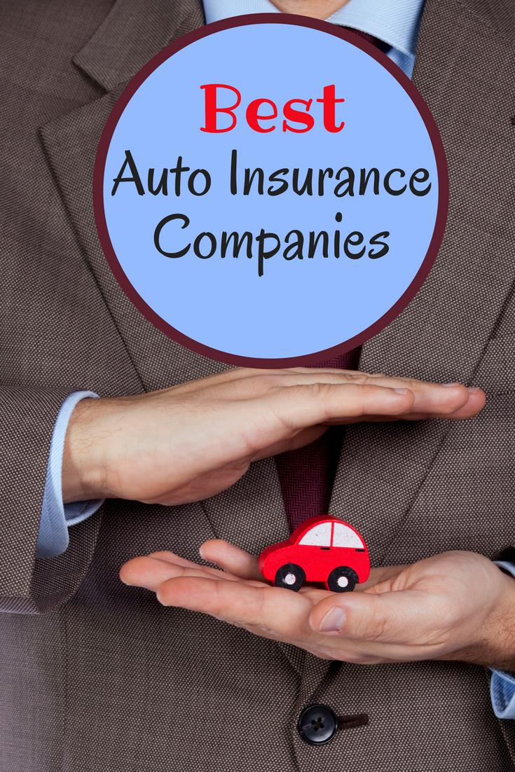 Best Auto Insurance Companies Of 2020 Best Auto Insurance