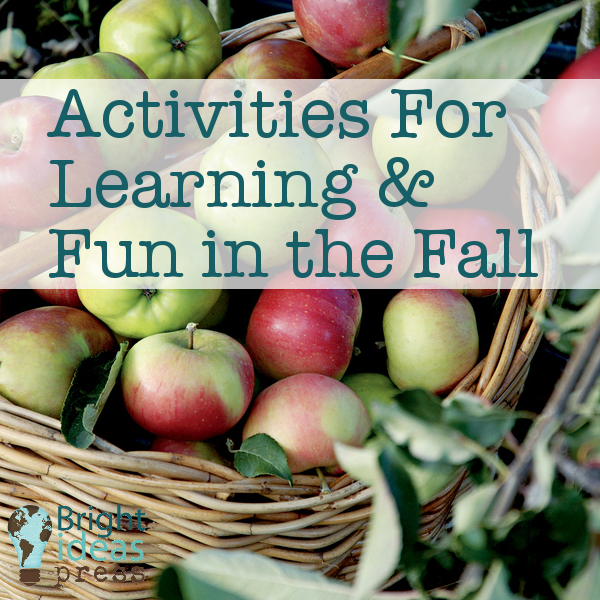 Activities for Learning and Fun in the Fall