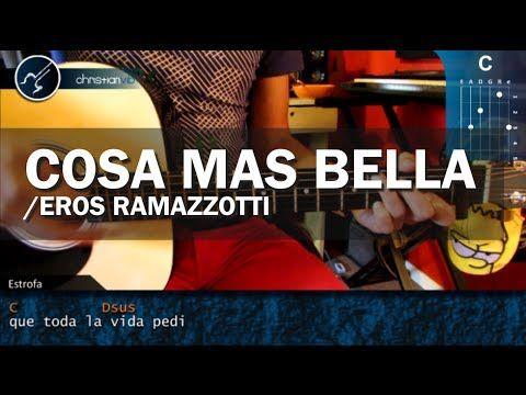 """Cómo tocar """"La Cosa Más Bella"""" de Eros Ramazzotti en Guitarra Acústica (HD) Tutorial - Christianvib - YouTube"""