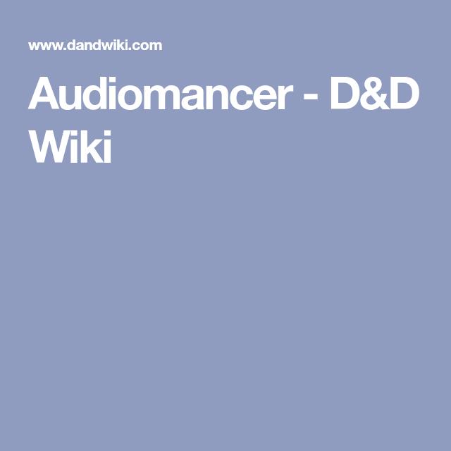 Audiomancer - D&D Wiki   Promt   Dnd characters, D&d, Character