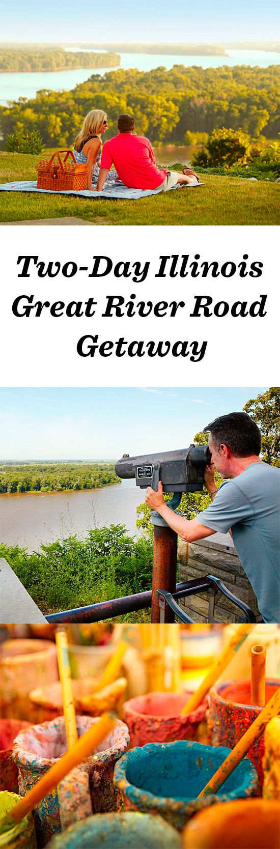 Two Day Illinois Getaway Along The Great River Road Illinois Travel Pinterest Rivers Met