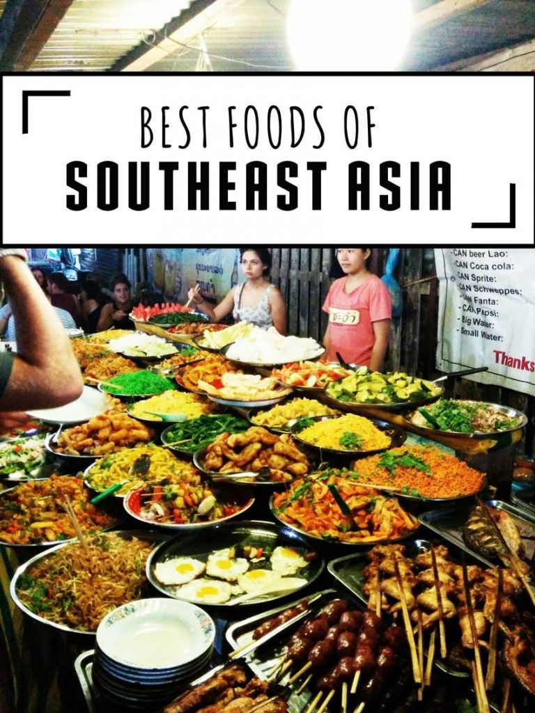 Must Try Southeast Asian Foods With Images Asian Recipes Food