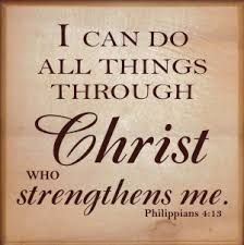 Image result for I can do all things through Christ who strengthens me