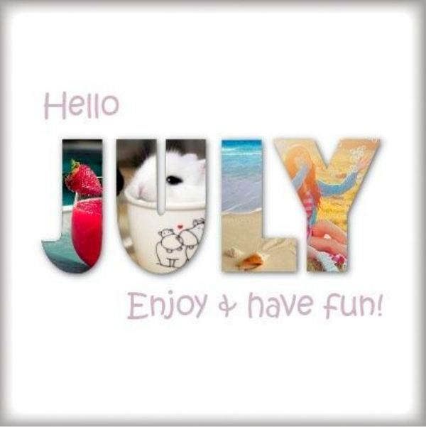 High Quality Hello July Great Pictures
