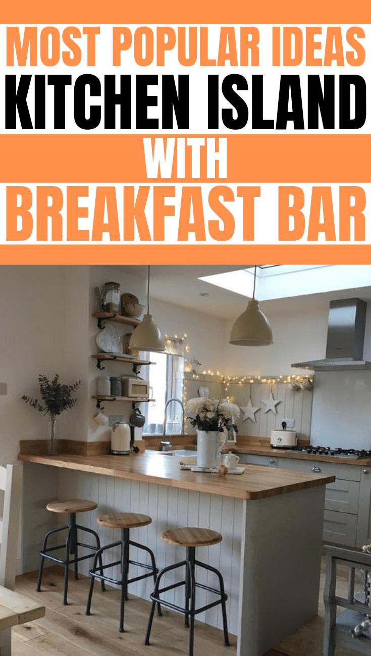 Most Popular Ideas Kitchen Island With Breakfast Bar Breakfast Bar Kitchen Island Kitchen Island Design Breakfast Bar