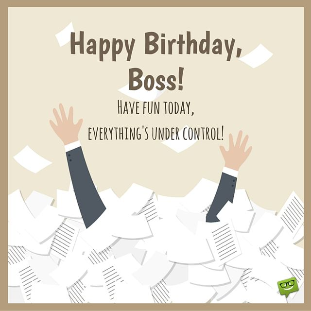 Birthday Wishes For Boss Funny ~ From sweet to funny birthday wishes for your boss